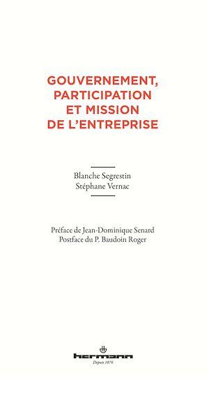 Téléchargez le livre :  Gouvernement, participation et mission de l'entreprise