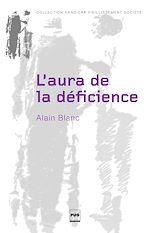 Télécharger le livre :  L'aura de la déficience