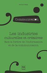 Télécharger le livre :  Les industries culturelles et créatives face à l'odre de l'information et de la communication