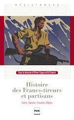 Télécharger le livre :  Histoire des Francs-tireurs et partisans