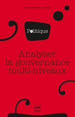 Télécharger le livre :  Analyser la gouvernance multi-niveaux