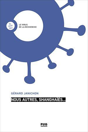 Téléchargez le livre :  Nous autres, shanghaïés…