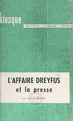 Télécharger le livre :  L'affaire Dreyfus et la presse