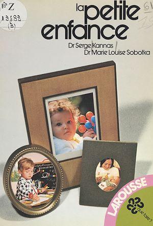 Téléchargez le livre :  La petite enfance