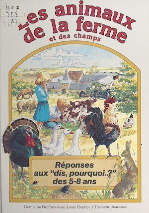 Téléchargez le livre :  Les animaux de la ferme et des champs