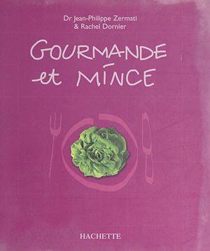 Téléchargez le livre :  Gourmande et mince