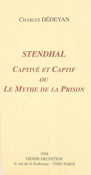 Téléchargez le livre :  Stendhal, captivé et captif