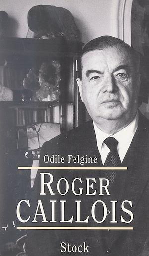 Téléchargez le livre :  Roger Caillois
