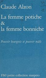 Télécharger le livre :  La Femme potiche et la femme bonniche