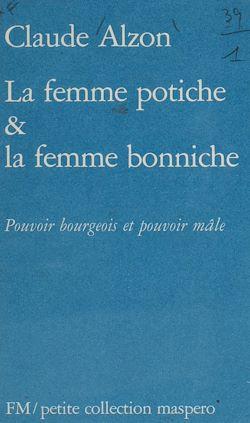 Téléchargez le livre numérique:  La Femme potiche et la femme bonniche