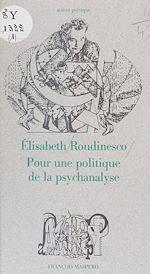 Télécharger le livre :  Pour une politique de la psychanalyse
