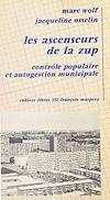 Téléchargez le livre numérique:  Les ascenseurs de la ZUP : contrôle populaire et autogestion municipale