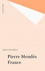 Télécharger le livre :  Pierre Mendès France