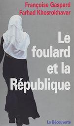 Télécharger le livre :  Le Foulard et la République