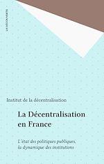 Télécharger le livre :  La Décentralisation en France