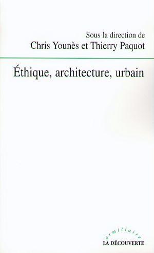 Téléchargez le livre :  Éthique, architecture, urbain