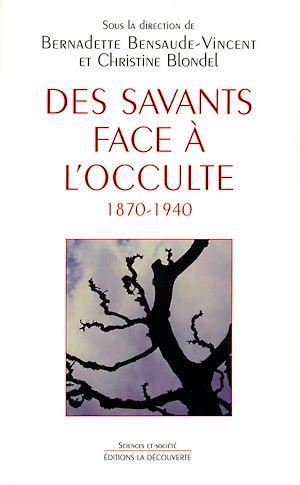 Téléchargez le livre :  Des savants face à l'occulte