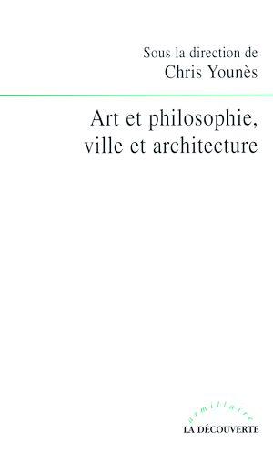 Téléchargez le livre :  Art et philosophie, ville et architecture