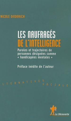 Téléchargez le livre :  Les naufragés de l'intelligence