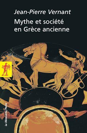 Téléchargez le livre :  Mythe et société en Grèce ancienne