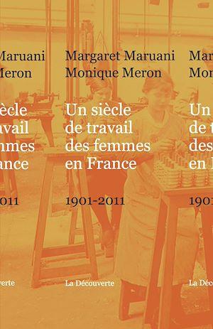 Téléchargez le livre :  Un siècle de travail des femmes en France