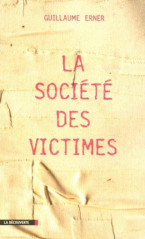 Téléchargez le livre :  La société des victimes