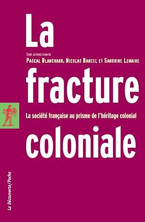 Téléchargez le livre :  La fracture coloniale