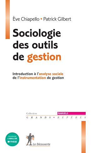Téléchargez le livre :  Sociologie des outils de gestion