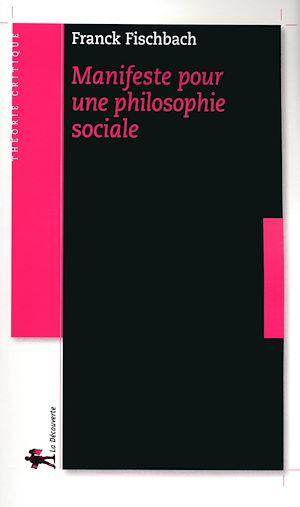 Téléchargez le livre :  Manifeste pour une philosophie sociale