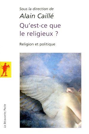 Téléchargez le livre :  Qu'est-ce que le religieux ?