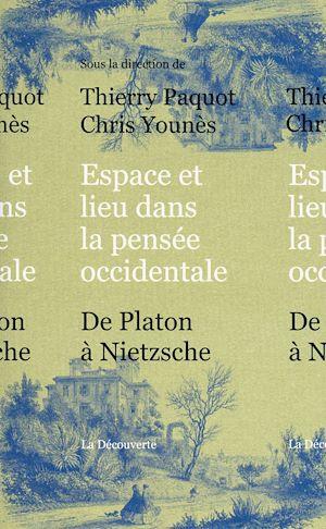 Téléchargez le livre :  Espace et lieu dans la pensée occidentale