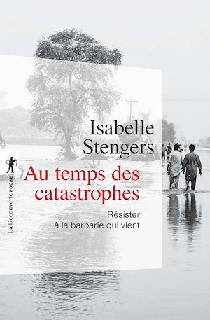 Téléchargez le livre :  Au temps des catastrophes