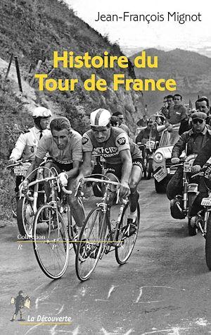 Téléchargez le livre :  Histoire du Tour de France
