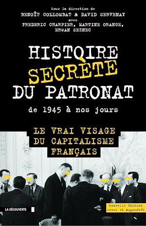 Téléchargez le livre :  Histoire secrète du patronat de 1945 à nos jours