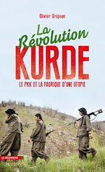 Télécharger le livre :  La révolution kurde