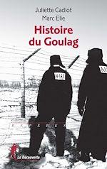 Télécharger le livre :  Histoire du Goulag
