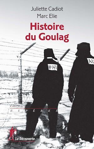 Téléchargez le livre :  Histoire du Goulag