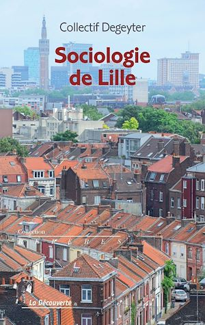 Téléchargez le livre :  Sociologie de Lille