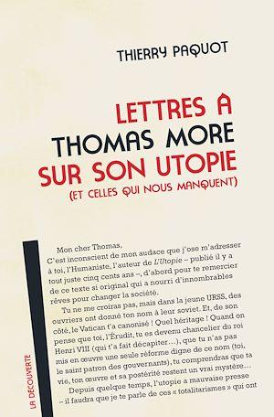 Téléchargez le livre :  Lettres à Thomas More sur son utopie (et celles qui nous manquent)