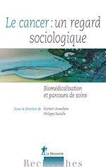 Télécharger le livre :  Le cancer : un regard sociologique
