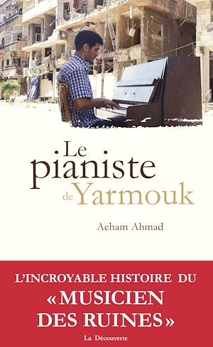 Téléchargez le livre :  Le pianiste de Yarmouk
