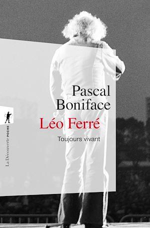 Téléchargez le livre :  Léo Ferré, toujours vivant