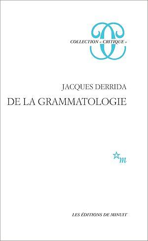 Téléchargez le livre :  De la grammatologie