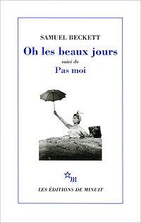 Télécharger le livre : Oh les beaux jours, suivi de Pas moi
