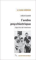 Télécharger le livre :  L'Ordre psychiatrique