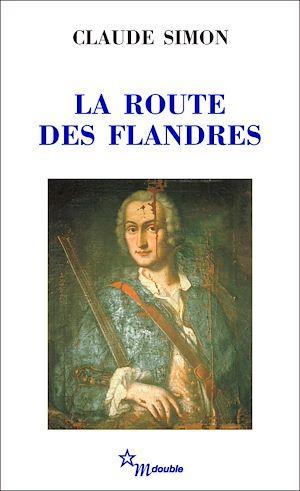 Téléchargez le livre :  La Route des Flandres
