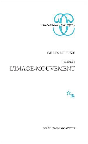 Téléchargez le livre :  Cinéma 1 - L'image-mouvement