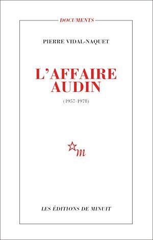 Téléchargez le livre :  L'Affaire Audin