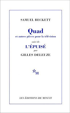 Téléchargez le livre :  Quad et autres pièces pour la télévision, suivi de L'Épuisé par Gilles Deleuze