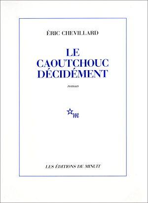 Téléchargez le livre :  Le Caoutchouc décidément